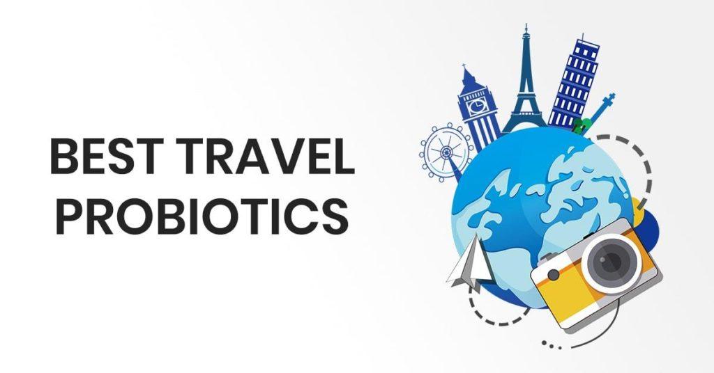 travel probiotics
