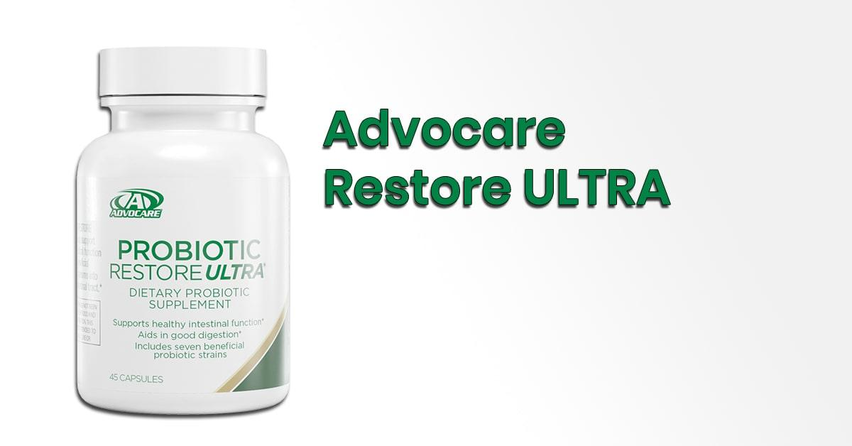 Advocare Restore Ultra Probiotic Review 2020 Update